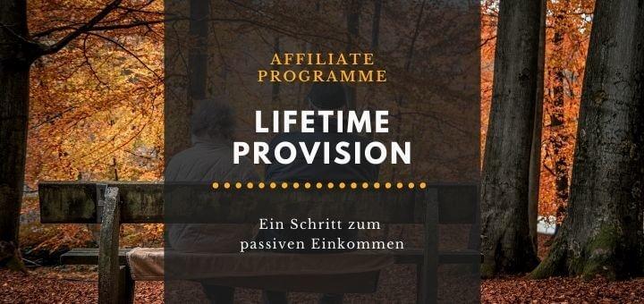 Beste Affiliate Programme mit Lifetime Provision