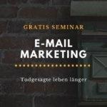 E-Mail Marketing Seminar kostenlos