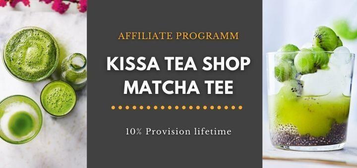 Affiliate Programm Kissa Tea Partner Matcha Tee